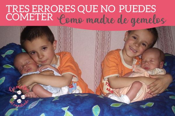 errores que no puedes cometer como madre de gemelos