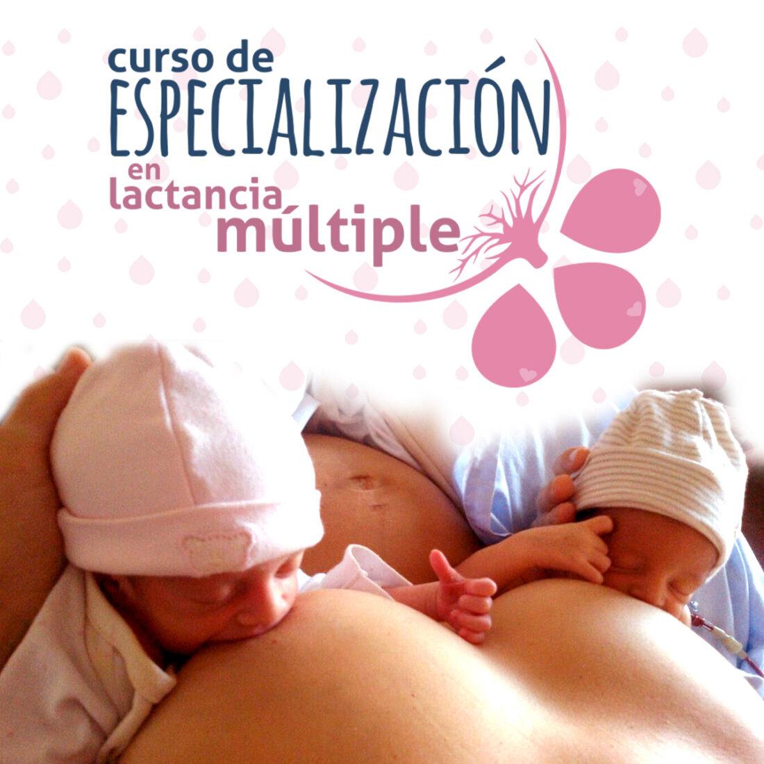 Curso de Especialización en Lactancia Materna en Múltiples